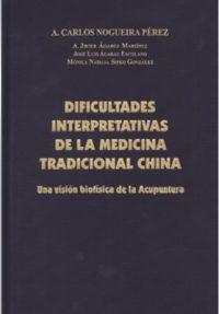 DIFICULTADES INTERPRETATIVAS DE LA MEDICINA TRADICIONAL CHINA